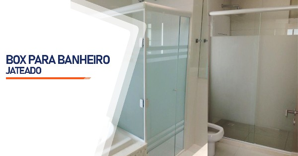 Box Jateado para Banheiro SP Zona Sul