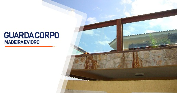 Guarda Corpo Madeira e Vidro  SP Zona Sul Jardim Ellus